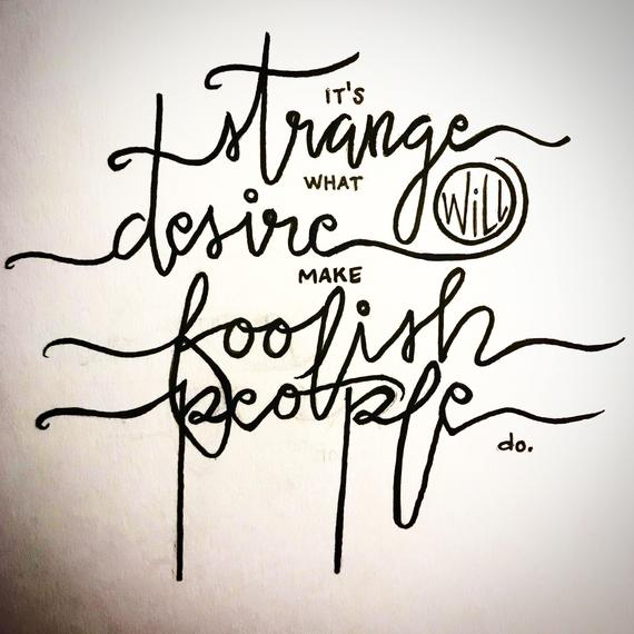strange what desire